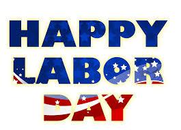 Labor Day : CLOSED